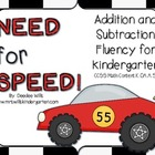 Need For Speed Kindergarten Addition and Subtraction Fluency