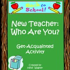 """New Teacher - Who Are You?"" Get-Acquainted Activity"