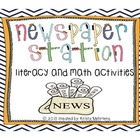 Newspaper Station with Literacy and Math Activities