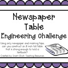 Newspaper Table: Engineering Challenge Project ~ Great STE