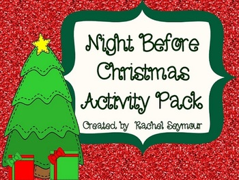 NIGHT BEFORE CHRISTMAS ACTIVITY PACK - TeachersPayTeachers.com