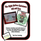 Night Before Christmas Old and New Activities, Printables,
