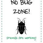 No Bug Zone