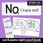 "Interactive Sight Word Reader ""NO I Have Not"""