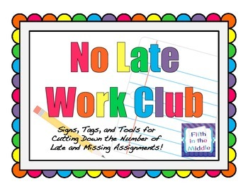 No Late Work Club