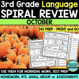 No Prep OCTOBER LANGUAGE Spiral Review for 3RD GRADE