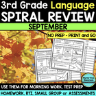 No Prep SEPTEMBER LANGUAGE Spiral Review for 3RD GRADE