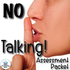 No Talking Assessment Packet