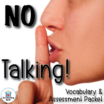 No Talking Vocabulary and Assessment Packet