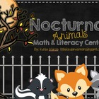 Nocturnal Animals Math and Literacy Centers