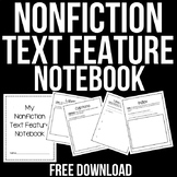 Nonfiction Text Feature Notebook