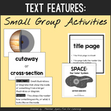 Informational Text Features {Small Group Activities}