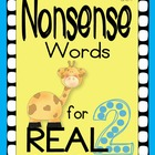 Nonsense Words for REAL  (DIBELS practice)  Set 2
