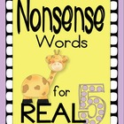 Nonsense Words for REAL (DIBELS practice)  Set 5
