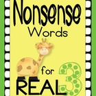 Nonsense Words for REAL (DIBELS practice) Set 3