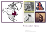 Northeast Indian Tribes PowerPoint