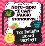 """Note-able """"I Can"""" Music Standards {for Bulletin Board Displays}"""
