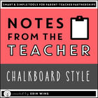 Notes From the Teacher: Chalkboard-Themed Note Cards for A