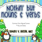 Nothin' but Nouns & Verbs!  Common Core Aligned Language C