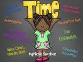 Nothing but TIME!!! A Unit on ALL things TIME!