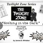 Nothing in the Dark Twilight Zone Unit Resource Rod Serlin