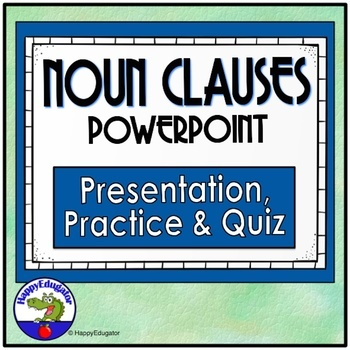 Noun Clauses Powerpoint