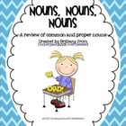 Nouns, Nouns, Nouns: Common and Proper Noun Review