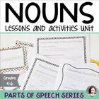 Nouns Unit - Parts of Speech Series - Grades 4-6