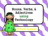 Nouns, Verbs, and Adjectives Bundle using Technology