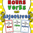 Nouns Verbs and Adjectives - Mini-Book Printables - CCSS Aligned