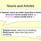 Nouns/Articles/ Gustar/ Preposition De PPT Spanish I