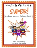 Nouns and Verbs are SUPER- A Classroom or Hallway Hunt