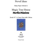 Novel Ideas: Magic Tree House #45: A Crazy Day with Cobras