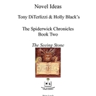 Novel Ideas - T. DiTerlizzi & H. Black's Spiderwick Chroni