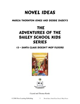Novel Ideas: The Adventures of the Bailey School Kids #3