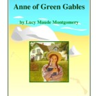 Novel Study, Anne of Green Gables (by Lucy Maude Montgomer