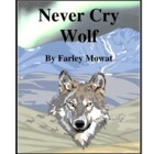 Novel Study, Never Cry Wolf Study Guide