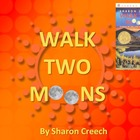 Novel Study: Walk Two Moons (Sharon Creech)