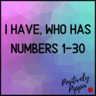 Number I Have, Who Has 1-30