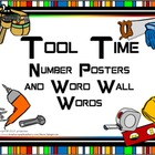 Number Posters and Word Wall Words - Tool Time (constructi