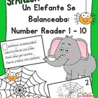 Number Recognition 1-10: Un Elefante Se Balanceaba Number