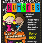 Number Sense Unit: Place Value and Ordering/Comparing Numbers