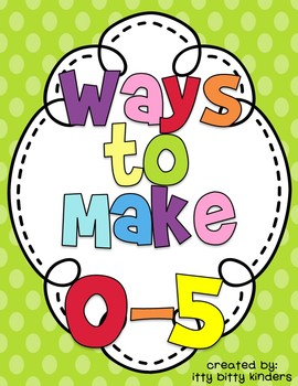 Numbers Sense:  Ways to Make 0-5