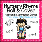 Nursery Rhyme Roll & Cover Addition & Subtraction Games!