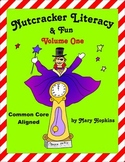 Nutcracker Literacy & Fun - Volume One
