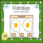 Nutrition Count & Clip Cards *Common Core Aligned*