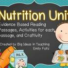 Nutrition Unit - Evidence Based Passages and Activities...