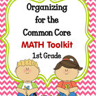 ORGANIZING for the COMMON CORE {1st Grade MATH Teachers Toolkit}