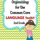 ORGANIZING for the COMMON CORE {2nd Grade LANGUAGE Teacher