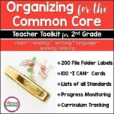 ORGANIZING for the COMMON CORE {2nd Grade Teachers Toolkit